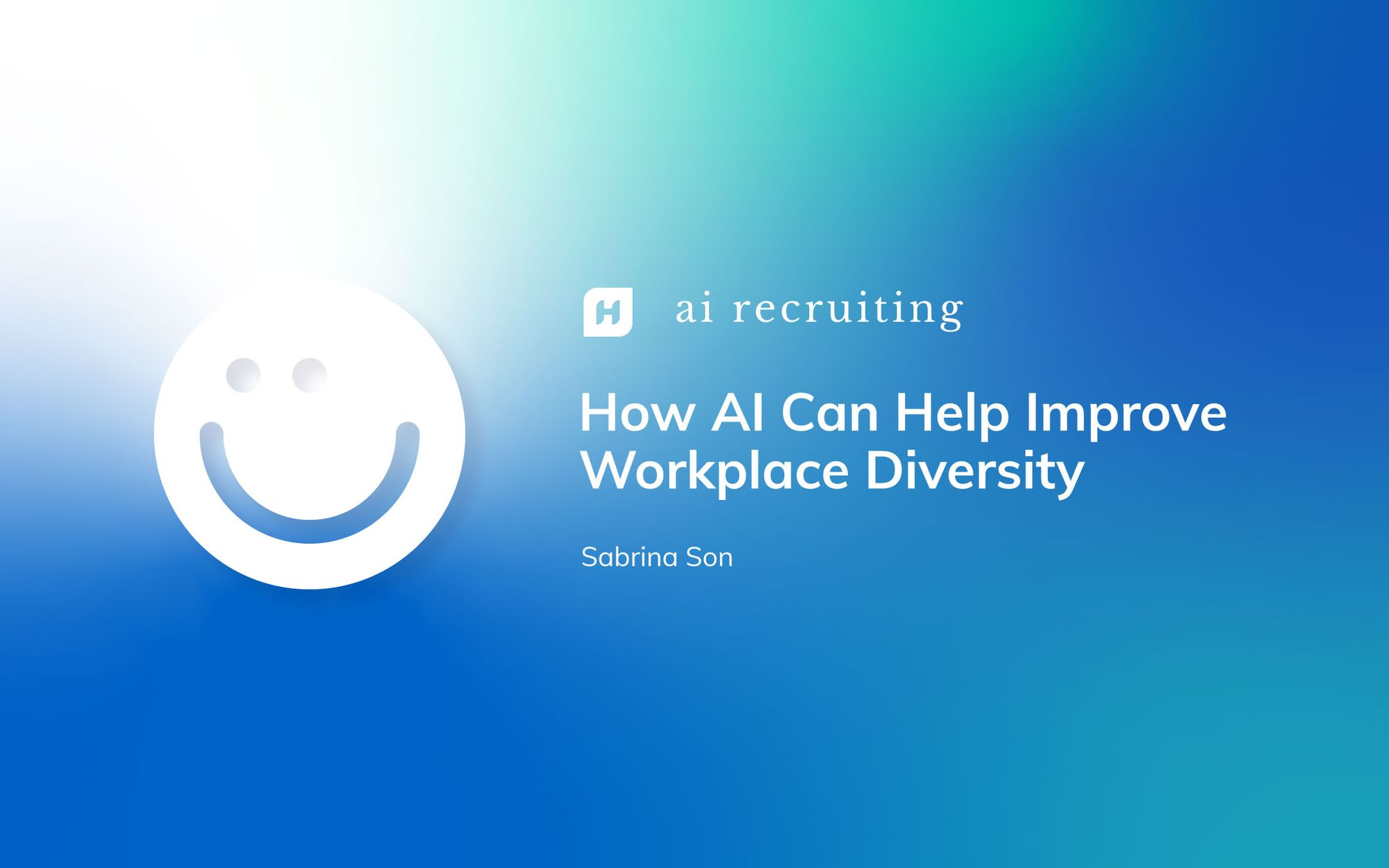 How AI Can Help Improve Workplace Diversity