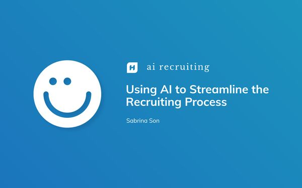 Using AI to Streamline the Recruiting Process